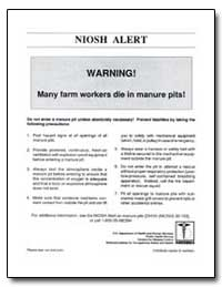 Niosh Alert : Warning! Many Farm Workers... by Department of Health and Human Services