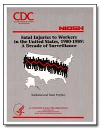 Fatal Injuries to Workers in the United ... by Department of Health and Human Services