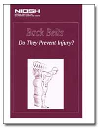 Back Belts Do They Prevent Injury? by Department of Health and Human Services
