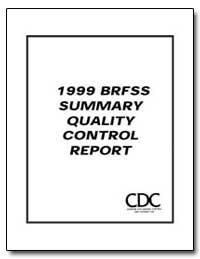 1999 Brfss Summary Quality Control Repor... by Department of Health and Human Services