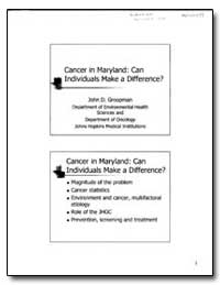 Cancer in Maryland : Can Individuals Mak... by Groopman, John D.
