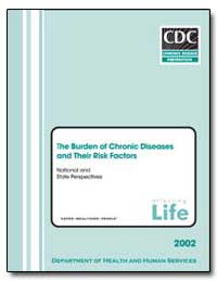 The Burden of Chronic Diseases and Their... by Department of Health and Human Services