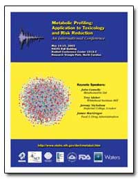 Metabolic Profiling : Application to Tox... by Suk, William A.