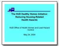 The Hud Healthy Homes Initiative : Reduc... by Department of Health and Human Services