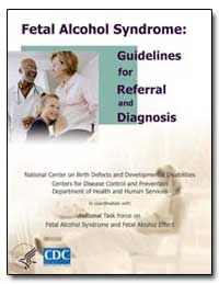 Fetal Alcohol Syndrome : Guidelines for ... by Department of Health and Human Services