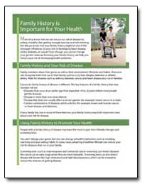 Family History Is Important for Your Hea... by Department of Health and Human Services