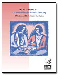 To Be or Not to Be: On Hormone Replaceme... by Lacroix, Andrea Z.