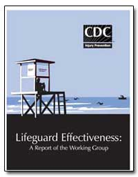 Lifeguard Effectiveness : A Report of th... by Branche, Christine M., Ph. D.