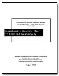Massachusetts Strategic Plan to End Lead... by Department of Health and Human Services