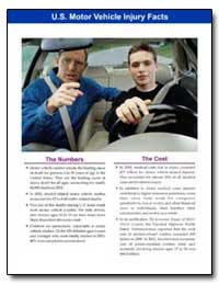 U.S. Motor Vehicle Injury Facts by Department of Health and Human Services