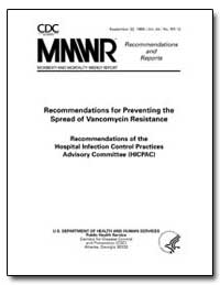 Recommendations for Preventing the Sprea... by Department of Health and Human Services