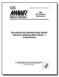 Surveillance for Selected Public Health ... by Koplan, Jeffrey P.