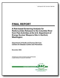 Final Report a Risk-Based Screening Anal... by Liebow, Edward B., Ph. D.