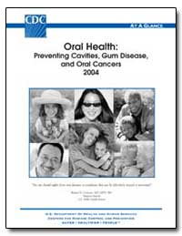 Oral Health : Preventing Cavities, Gum D... by Carmona, Richard H., Dr.