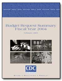Budget Request Summary Fiscal Year 2004 by Department of Health and Human Services