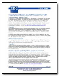 Frequently Asked Questions about Cell Ph... by Department of Health and Human Services