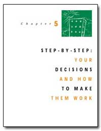 Step-By-Step : Your Decisions and How to... by Department of Health and Human Services