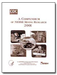 A Compendium of Niosh Mining Research 20... by Department of Health and Human Services