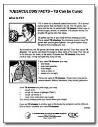 Tuberculosis Facts - Tb Can Becured by Department of Health and Human Services
