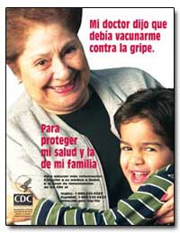 Mi Doctor Dijo Que Debia Vacunarme Contr... by Department of Health and Human Services