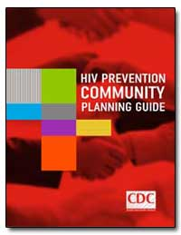 Hiv Prevention Community Planning Guide by Department of Health and Human Services