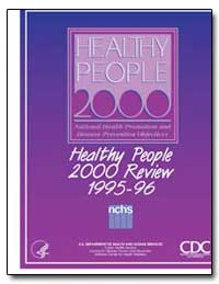 Heathy People 2000 Review 1995-96 by Shalala, Donna E.