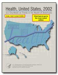 Health : United States, 2002 by Thompson, Tommy G.