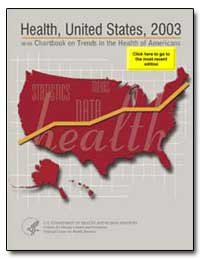 Health : United States, 2003 by Thompson, Tommy G.