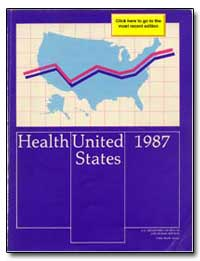 Health : United States, 1987 by Bowen, Otis R.