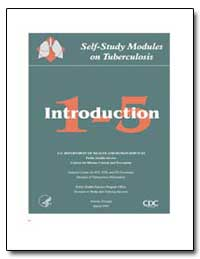 The Self-Study Modules on Tuberculosis A... by Department of Health and Human Services