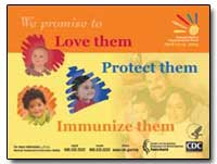 We Promise Love Them Protect Them Immuni... by Department of Health and Human Services