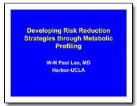 Developing Risk Reduction Strategies thr... by Lee, W-N Paul, M. D.