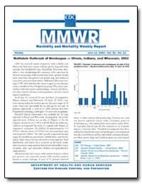 Multistate Outbreak of Monkeypox — Illin... by Gerberding, Julie Louise, M. D., M. P. H.