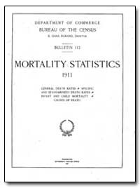 Mortality Statistics 1911 by Department of Health and Human Services