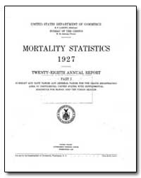 Mortality Statistics : 1927 by Department of Health and Human Services