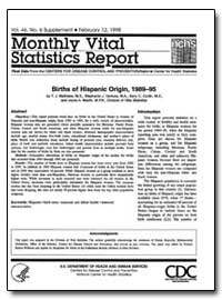 Births of Hispanic Origin, 1989-95 by Mathews, T. J., M. S.