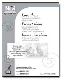 Love Them Protect Them Immunize Them by Department of Health and Human Services