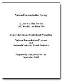 National Immunization Survey a User's Gu... by Department of Health and Human Services