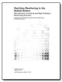 Nutrition Monitoring in the United State... by Mason, James O.