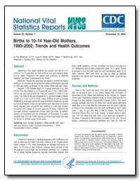 Births to 10–14 Year-Old Mothers, 1990–2... by Menacker, Fay, Dr.