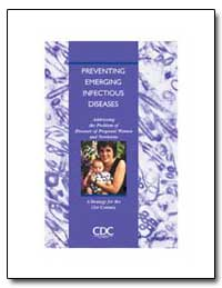 Preventing Emerging Infectious Diseases by Department of Health and Human Services