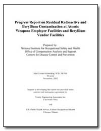 Progress Report on Residual Radioactive ... by Gerberding, Julie Louise, M. D., M. P. H.