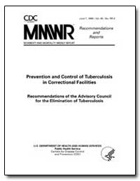 Prevention and Control of Tuberculosis i... by Department of Health and Human Services