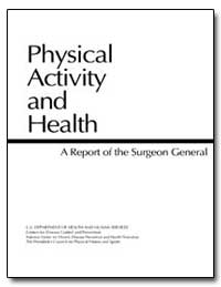 Physical Activity and Health by Department of Health and Human Services