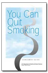 You Can Quit Smoking by Department of Health and Human Services