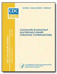 Community Environment and Women's Health... by Hunter, Edward L.
