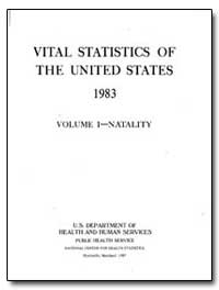 Vital Statistics of the United States 19... by U. S. Department of Health, Education, And Welfare