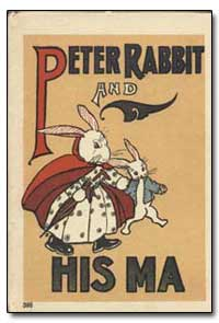Peter Rabbit and His Ma by Field, Louise A.