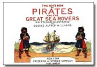 Pirates and Great Sea Rover by Williams, George Alfred