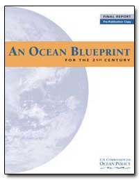 An Ocean Blueprint for the 21St Century by Watkins, James D., Admiral